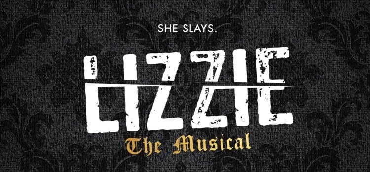 'Lizzie The Musical' Off-Broadway Cancelled Ahead of Summer Opening