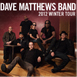 Dave Matthews Band tickets among weekend onsales