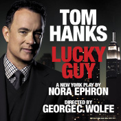 Nora Ephron's Lucky Guy, With Oscar Winner Tom Hanks, Arrives On Broadway March 1
