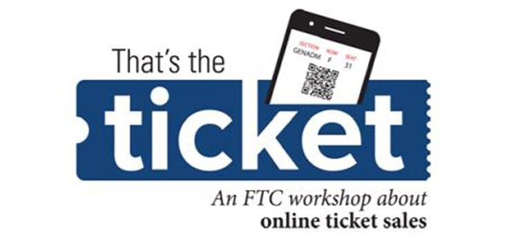 FTC Online Ticket Sales Workshop Schedule Announced